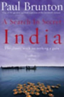 A Search in Secret India by Paul Brunton