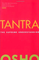 Tantra, the Supreme Understanding from Bhagwan Shree Rajneesh
