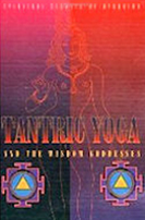 Tantric Yoga and the Wisdom Goddesses by David Frawley